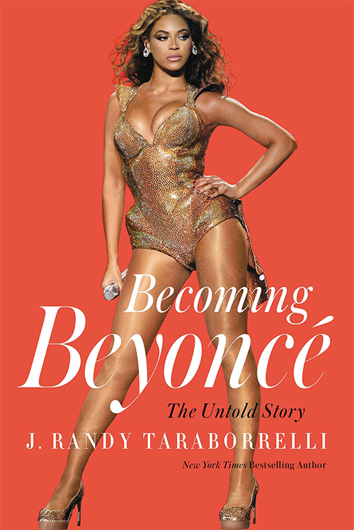 Becoming Beyonce unauthorized biography